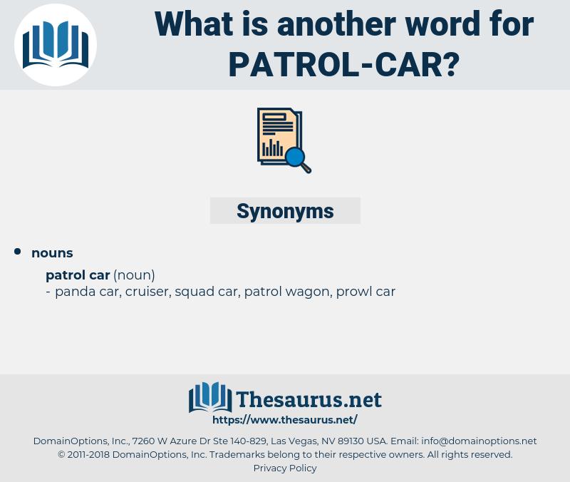 patrol car, synonym patrol car, another word for patrol car, words like patrol car, thesaurus patrol car