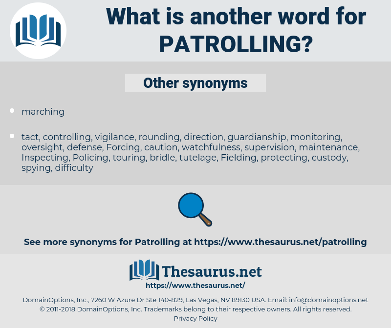 Synonyms For Patrolling Thesaurus Net