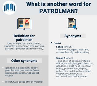 patrolman, synonym patrolman, another word for patrolman, words like patrolman, thesaurus patrolman