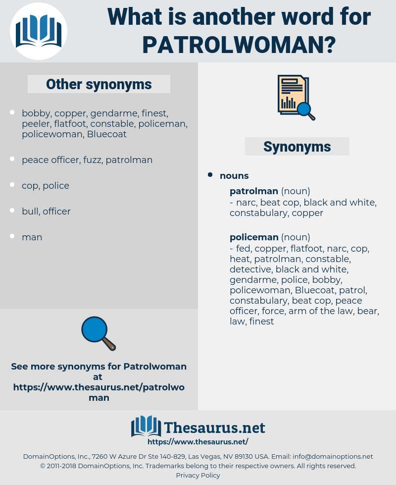 patrolwoman, synonym patrolwoman, another word for patrolwoman, words like patrolwoman, thesaurus patrolwoman