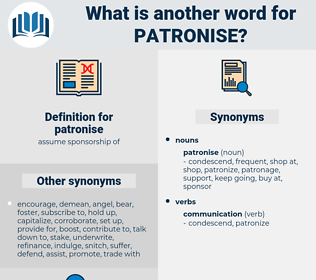 patronise, synonym patronise, another word for patronise, words like patronise, thesaurus patronise