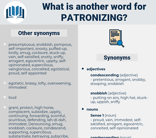 patronizing, synonym patronizing, another word for patronizing, words like patronizing, thesaurus patronizing