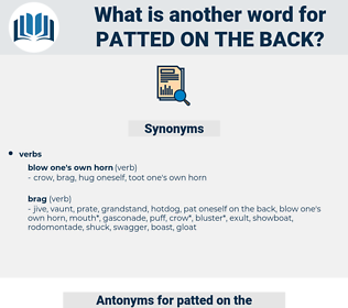 patted on the back, synonym patted on the back, another word for patted on the back, words like patted on the back, thesaurus patted on the back