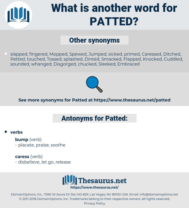 Patted, synonym Patted, another word for Patted, words like Patted, thesaurus Patted