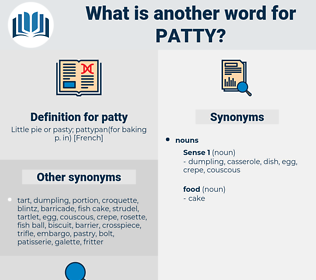 patty, synonym patty, another word for patty, words like patty, thesaurus patty