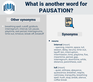 pausation, synonym pausation, another word for pausation, words like pausation, thesaurus pausation