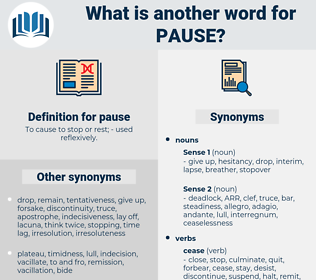 pause, synonym pause, another word for pause, words like pause, thesaurus pause