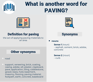 paving, synonym paving, another word for paving, words like paving, thesaurus paving