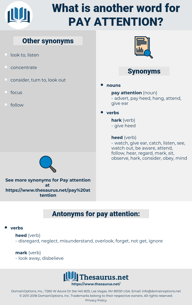pay attention, synonym pay attention, another word for pay attention, words like pay attention, thesaurus pay attention