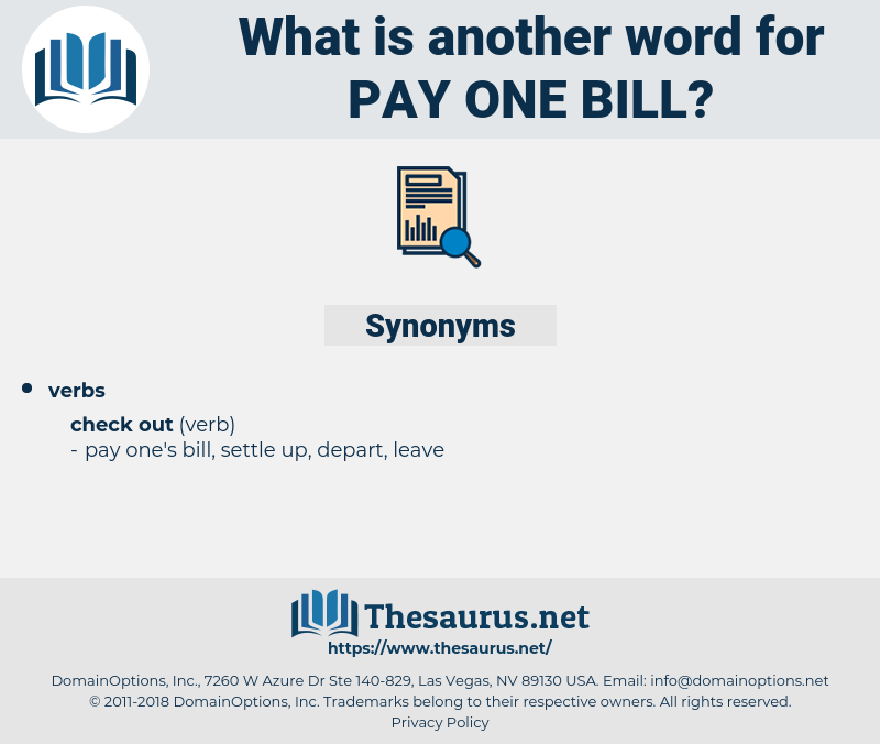 pay one bill, synonym pay one bill, another word for pay one bill, words like pay one bill, thesaurus pay one bill