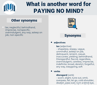 paying no mind, synonym paying no mind, another word for paying no mind, words like paying no mind, thesaurus paying no mind