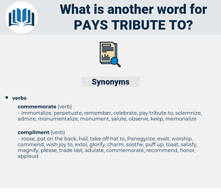pays tribute to, synonym pays tribute to, another word for pays tribute to, words like pays tribute to, thesaurus pays tribute to