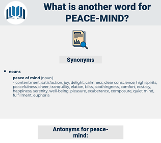 peace mind, synonym peace mind, another word for peace mind, words like peace mind, thesaurus peace mind