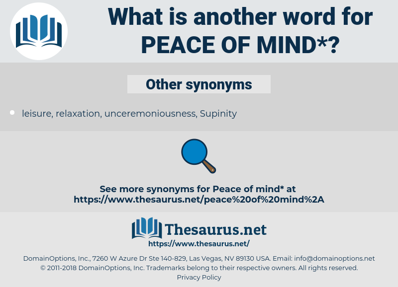 peace of mind, synonym peace of mind, another word for peace of mind, words like peace of mind, thesaurus peace of mind