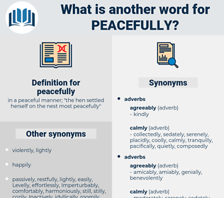 peacefully, synonym peacefully, another word for peacefully, words like peacefully, thesaurus peacefully