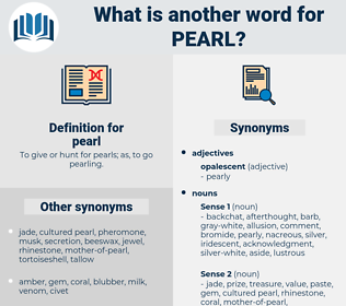 pearl, synonym pearl, another word for pearl, words like pearl, thesaurus pearl