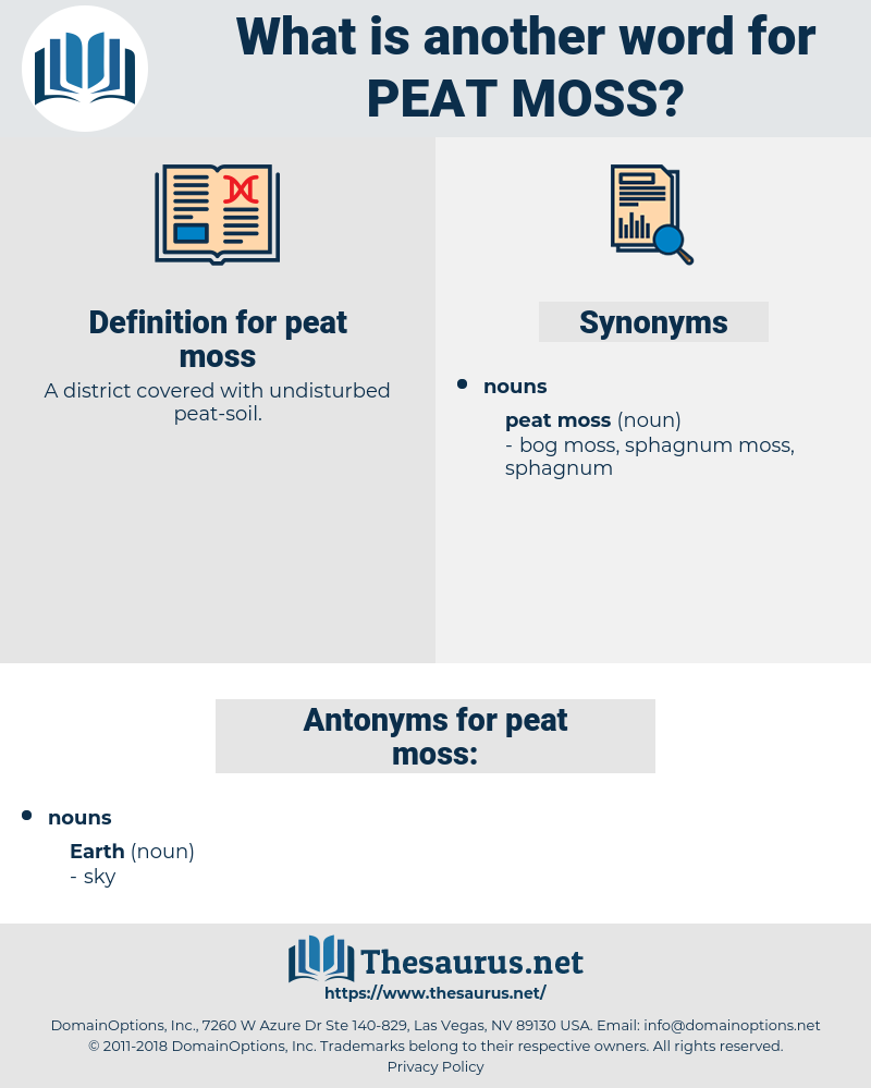 peat moss, synonym peat moss, another word for peat moss, words like peat moss, thesaurus peat moss