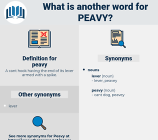 peavy, synonym peavy, another word for peavy, words like peavy, thesaurus peavy