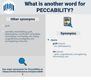 Peccability, synonym Peccability, another word for Peccability, words like Peccability, thesaurus Peccability
