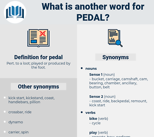 pedal, synonym pedal, another word for pedal, words like pedal, thesaurus pedal