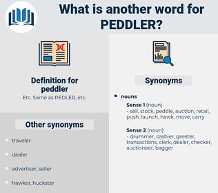 peddler, synonym peddler, another word for peddler, words like peddler, thesaurus peddler