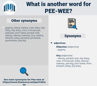 pee-wee, synonym pee-wee, another word for pee-wee, words like pee-wee, thesaurus pee-wee