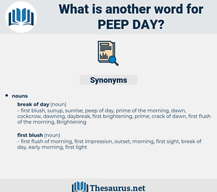 peep day, synonym peep day, another word for peep day, words like peep day, thesaurus peep day
