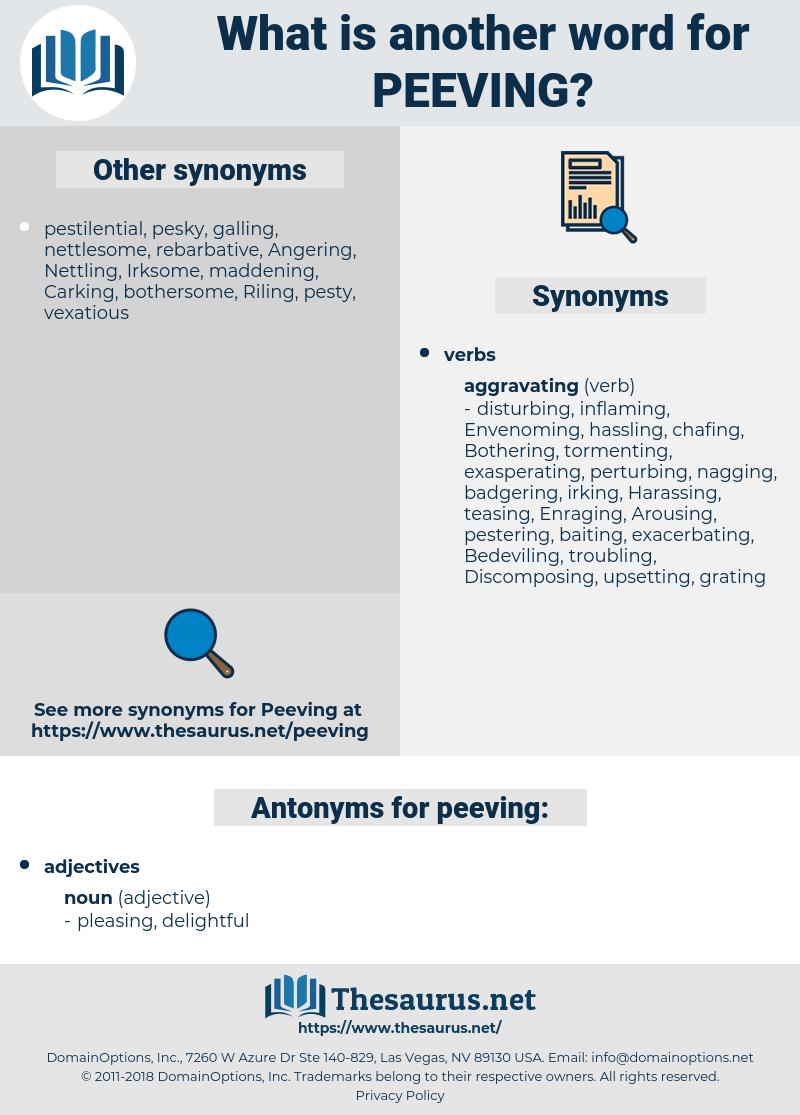 peeving, synonym peeving, another word for peeving, words like peeving, thesaurus peeving