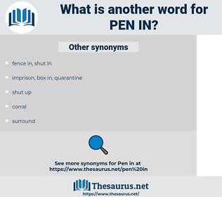 pen in, synonym pen in, another word for pen in, words like pen in, thesaurus pen in