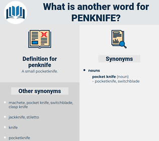 penknife, synonym penknife, another word for penknife, words like penknife, thesaurus penknife