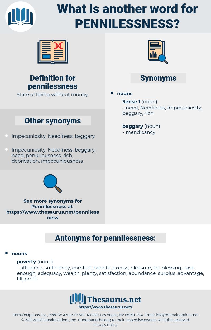 pennilessness, synonym pennilessness, another word for pennilessness, words like pennilessness, thesaurus pennilessness