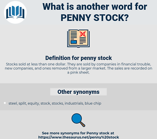 penny stock, synonym penny stock, another word for penny stock, words like penny stock, thesaurus penny stock