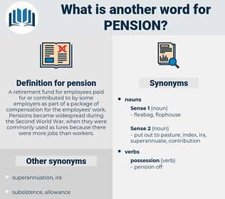 pension, synonym pension, another word for pension, words like pension, thesaurus pension