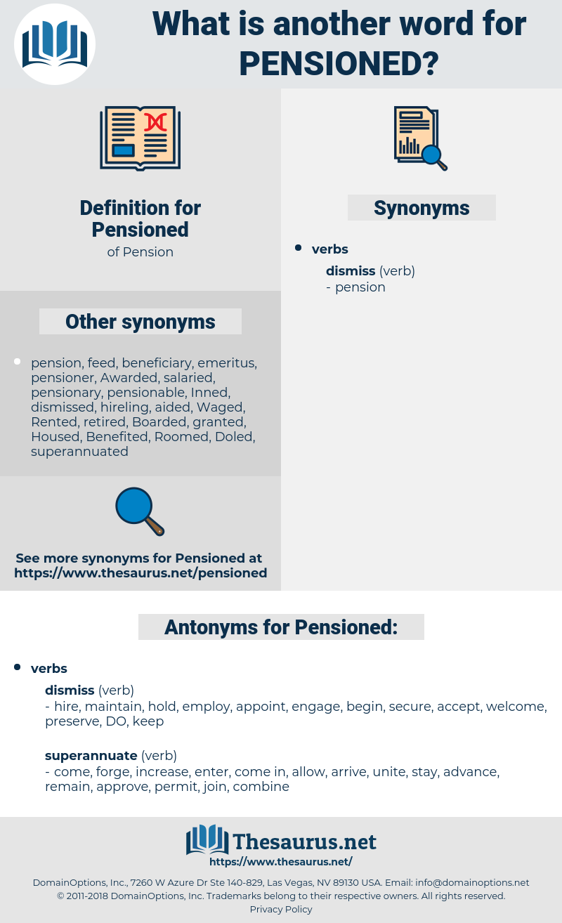 Pensioned, synonym Pensioned, another word for Pensioned, words like Pensioned, thesaurus Pensioned