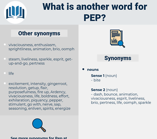 pep, synonym pep, another word for pep, words like pep, thesaurus pep