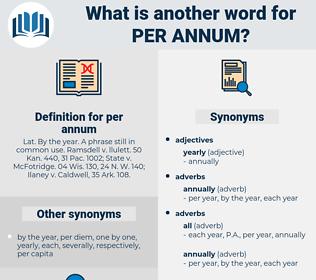 per annum, synonym per annum, another word for per annum, words like per annum, thesaurus per annum