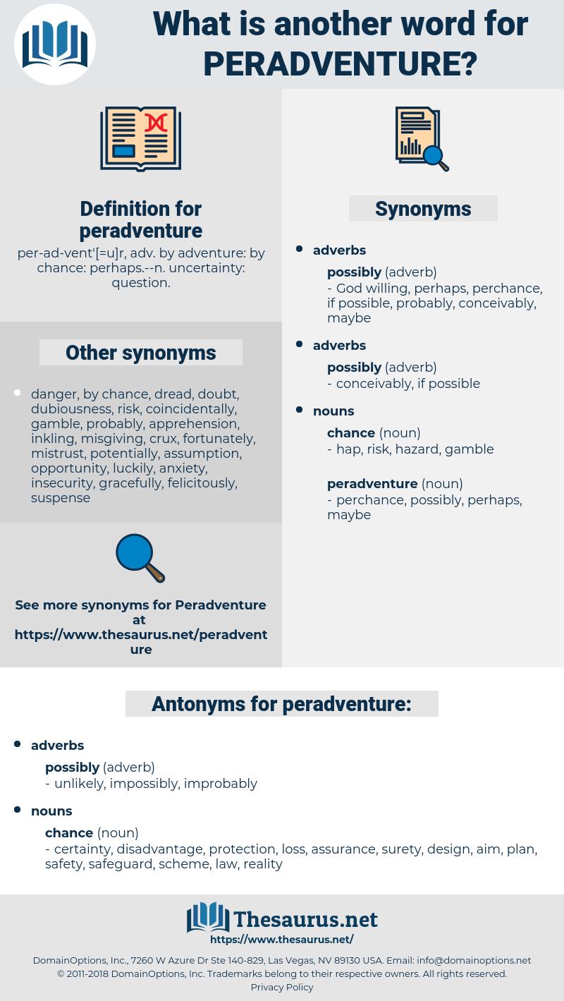 peradventure, synonym peradventure, another word for peradventure, words like peradventure, thesaurus peradventure