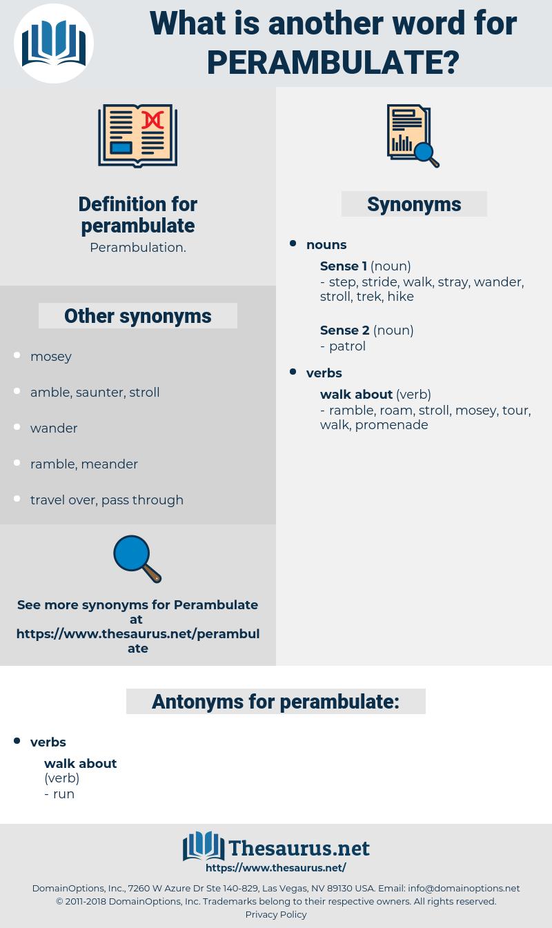perambulate, synonym perambulate, another word for perambulate, words like perambulate, thesaurus perambulate