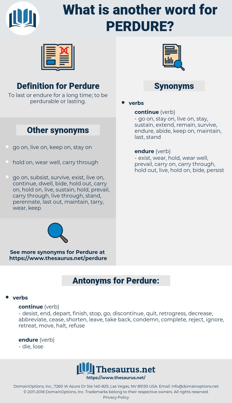 Perdure, synonym Perdure, another word for Perdure, words like Perdure, thesaurus Perdure