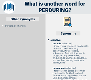 perduring, synonym perduring, another word for perduring, words like perduring, thesaurus perduring