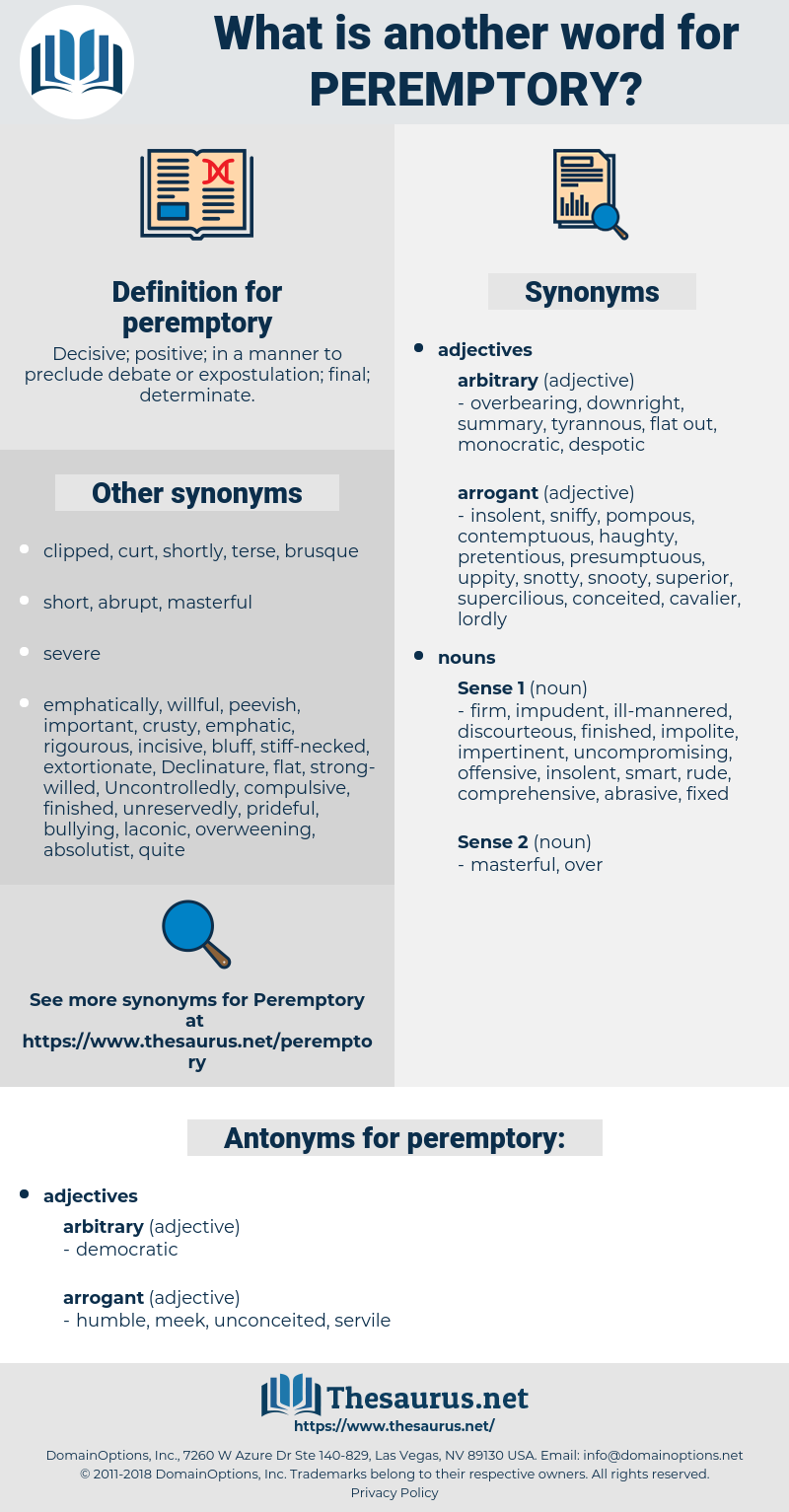 peremptory, synonym peremptory, another word for peremptory, words like peremptory, thesaurus peremptory