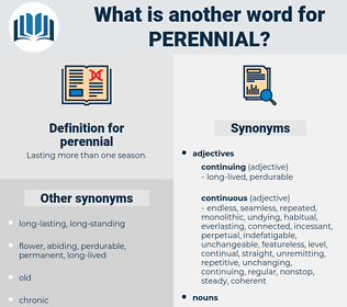 perennial, synonym perennial, another word for perennial, words like perennial, thesaurus perennial