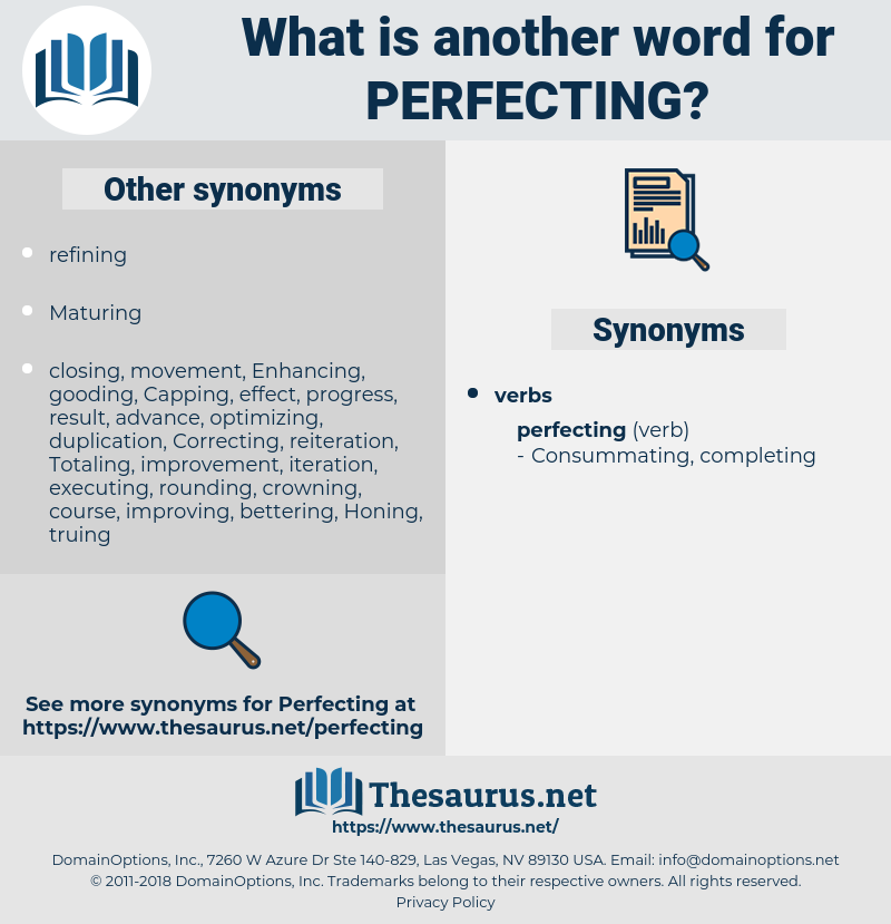 Perfecting, synonym Perfecting, another word for Perfecting, words like Perfecting, thesaurus Perfecting