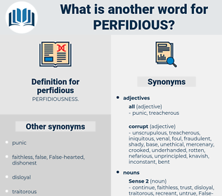perfidious, synonym perfidious, another word for perfidious, words like perfidious, thesaurus perfidious