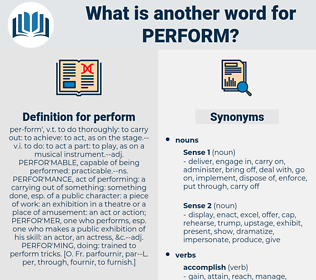 perform, synonym perform, another word for perform, words like perform, thesaurus perform