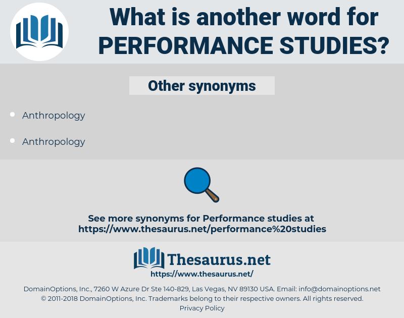 performance studies, synonym performance studies, another word for performance studies, words like performance studies, thesaurus performance studies