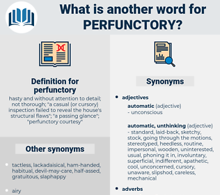 perfunctory, synonym perfunctory, another word for perfunctory, words like perfunctory, thesaurus perfunctory
