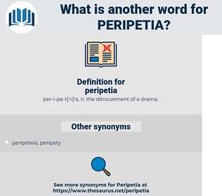 peripetia, synonym peripetia, another word for peripetia, words like peripetia, thesaurus peripetia