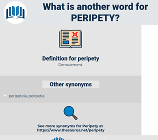 peripety, synonym peripety, another word for peripety, words like peripety, thesaurus peripety