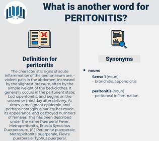 peritonitis, synonym peritonitis, another word for peritonitis, words like peritonitis, thesaurus peritonitis